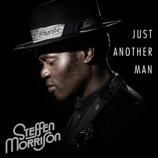 Steffen Morrison - Just Another Man EP